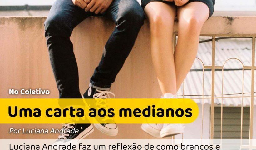 Uma carta aos medianos: a foto tem um casal sentado em cima de um muro, mostrando apenas da cintura pra cima #pracegover