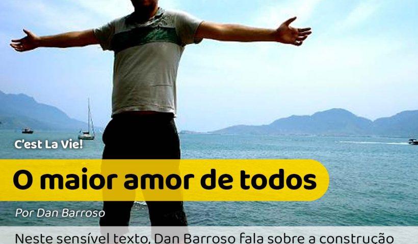 Na foto Dan Barroso está de braços abertos para a autoestima