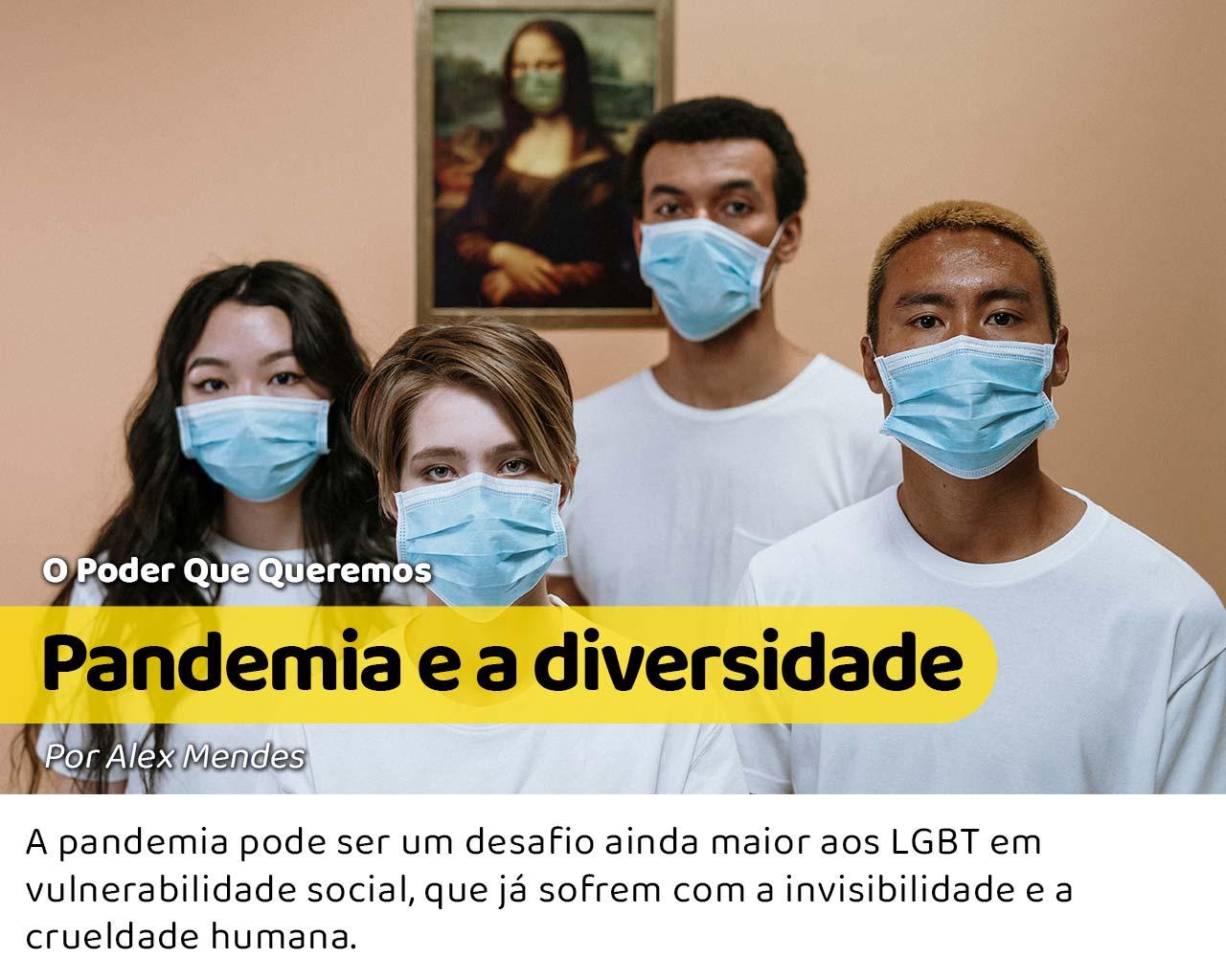 A diversidade representada por quatro pessoas de etnias diferentes e aparentemente LGBT